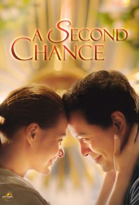 A Second Chance (2015) - Philippine Movie - HD Streaming with English Subtitles