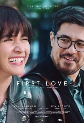 First Love (2018) - Philippine Movie - HD Streaming with English Subtitles