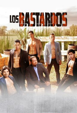 Los Bastardos - Philippine Teleserye - HD Streaming with English Subtitles