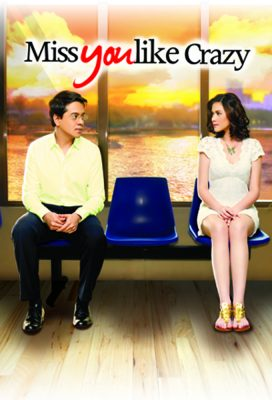 Miss You Like Crazy (PH) (2010) - Philippine Movie - HD Streaming with English Subtitles