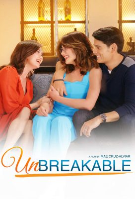 Unbreakable (2019) - Philippine Movie - HD Streaming with English Subtitles
