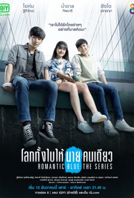 Romantic Blue (TH) (2020) - Thai Lakorn - HD Streaming with English Subtitles