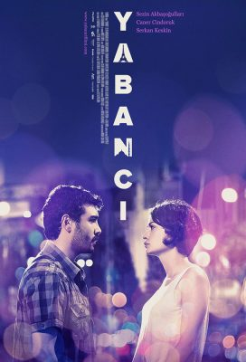 Yabancı (The Stranger) (2012) - Turkish Movie - SD Streaming with English Subtitles