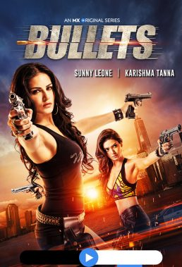 Bullets (2021) - Season 1 - Indian Series - HD Streaming with English Subtitles