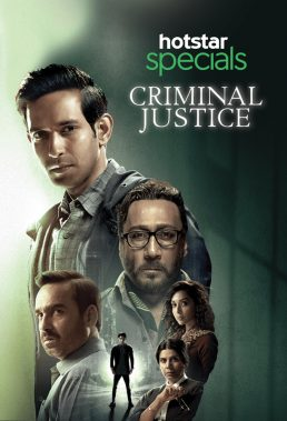 Criminal Justice (2019) - Season 1 - Indian Series - HD Streaming with English Subtitles