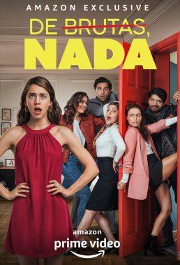 De brutas, nada - Season 1 - Mexican Series - HD Streaming with English Subtitles