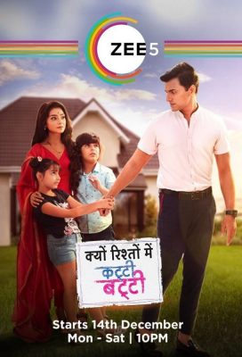 Kyun Rishton Mein Katti Batti (2020) - Indian Serial - HD Streaming with English Subtitles