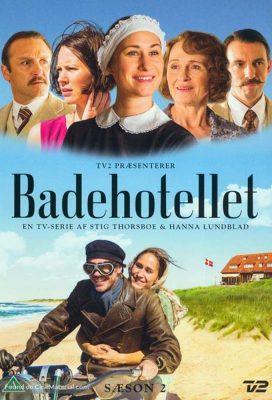 Badehotellet (Seaside Hotel) - Season 2 - Danish Series - HD Streaming with English Subtitles