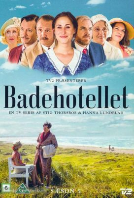 Badehotellet (Seaside Hotel) - Season 5 - Danish Series - HD Streaming with English Subtitles