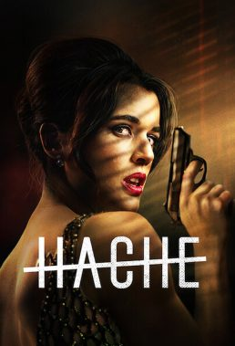 Hache - Season 2 - Spanish Series - HD Streaming with English Subtitles