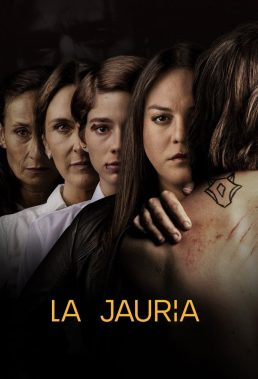 La Jauría - Season 1 - Chilean Series - HD Streaming with English Subtitles