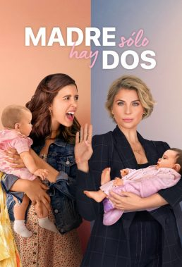 Madre Solo hay Dos (Daughter From Another Mother) - Season 1 - Mexican Series - HD Streaming with English Subtitles