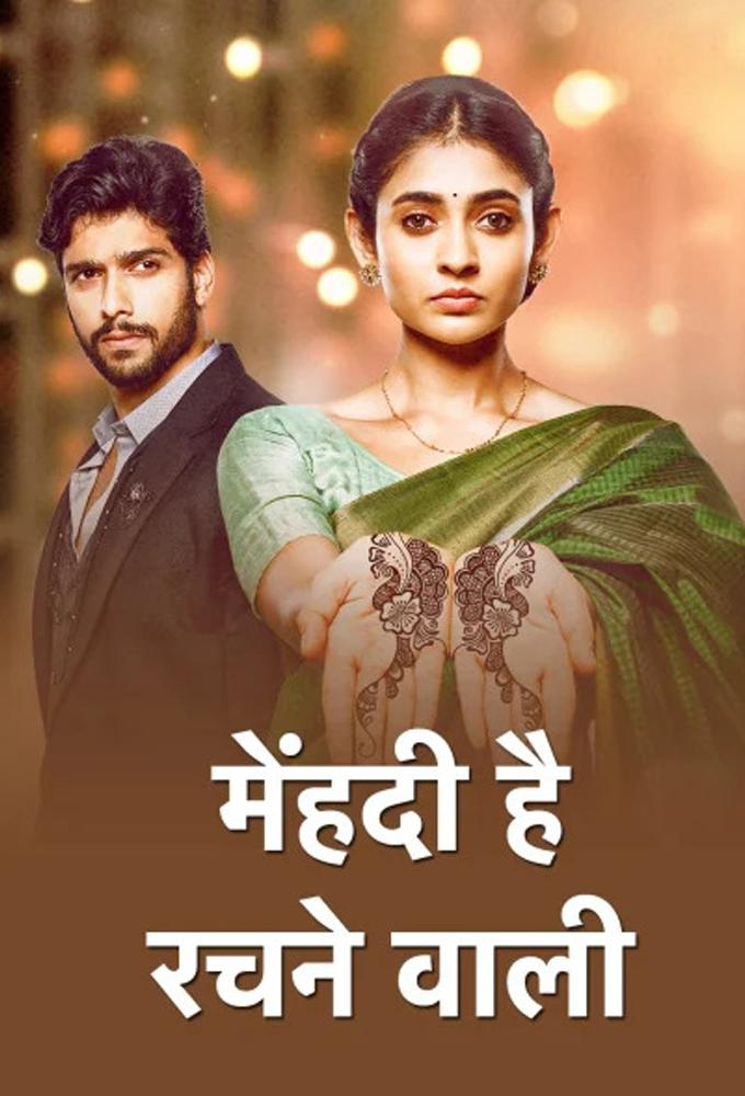Mehndi Hai Rachne Waali (2021) - Indian Serial - HD Streaming with English Subtitles