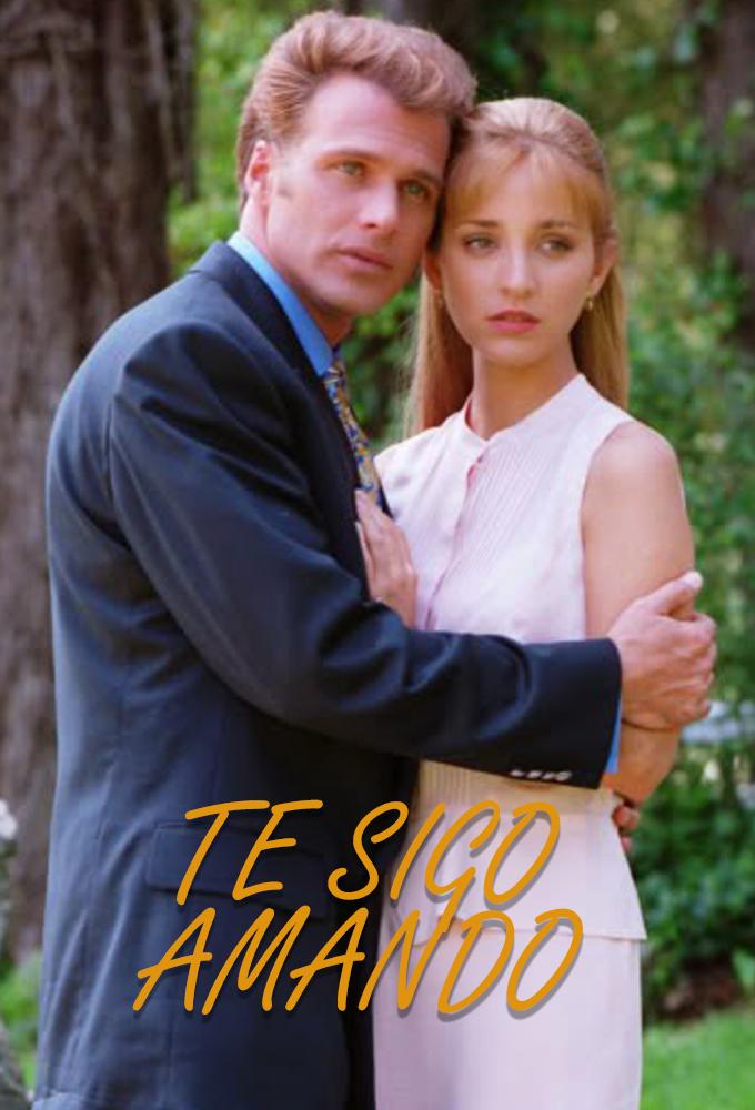 Te sigo amando (I Still Love You) (1996) (DVD Ver.) - Mexican Telenovela - SD Streaming with English Subtitles