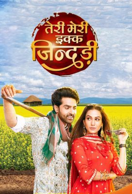 Teri Meri Ikk Jindri (2021) - Indian Serial - HD Streaming with English Subtitles