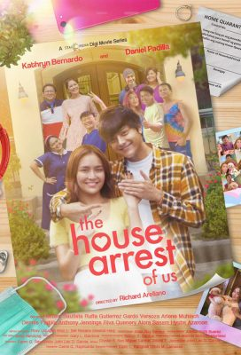 The House Arrest Of Us (2020) - Philippine Teleserye - HD Streaming with English Subtitles 1