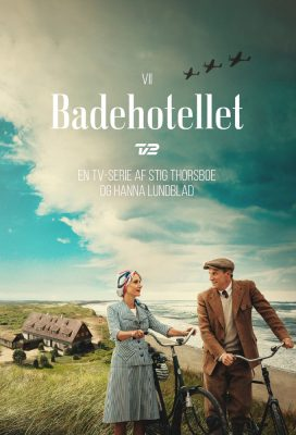 Badehotellet (Seaside Hotel) - Season 7 - Danish Series - HD Streaming with English Subtitles