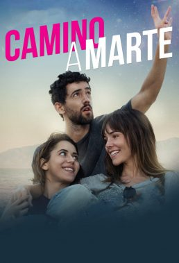 Camino a Marte (Road To Mars) (2017) - Mexican Movie - HD Streaming with English Subtitles