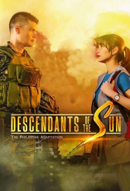 Descendants Of The Sun (PH) (2020) - Philippine Teleserye - HD Streaming with English Subtitles