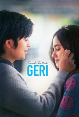 Geri's Story (2021) - Indonesian Series - HD Streaming with English Subtitles