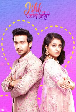 Ishk Par Zor Nahi (2021) - Indian Serial - HD Streaming with English Subtitles