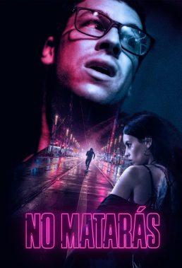 No matarás (Cross the Line) (2020) - Spanish Movie - HD Streaming with English Subtitles
