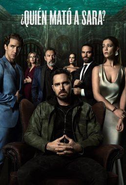 Quién Mató a Sara (Who Killed Sara) - Season 1 - Mexican Series - HD Streaming with English Subtitles