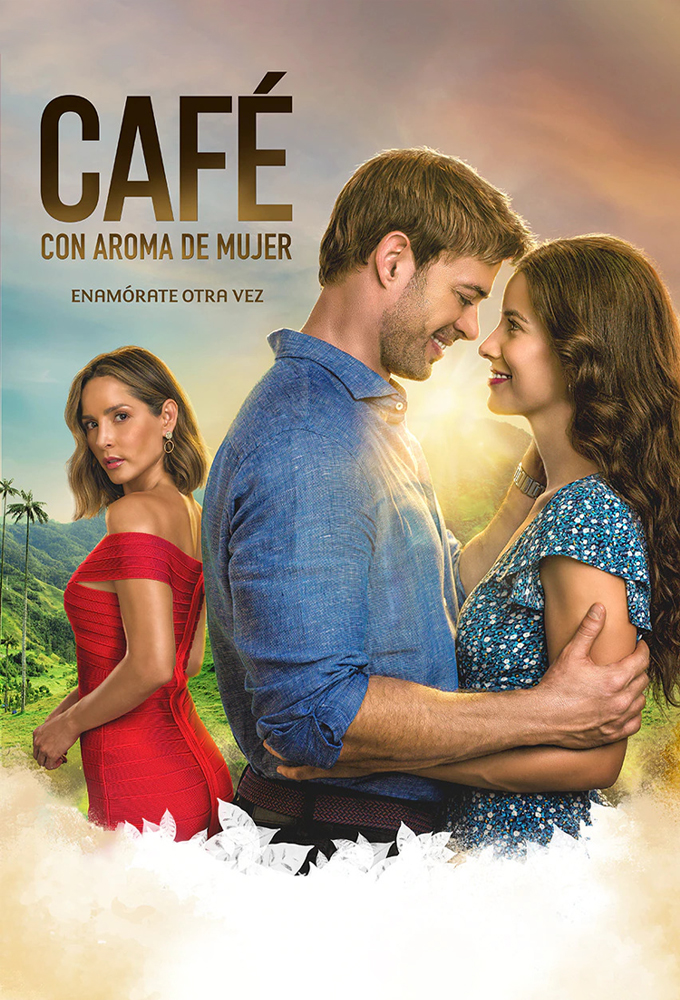 Café con aroma de mujer (The Scent of Passion) (2021) - Colombian Telenovela - HD Streaming with English Subtitles