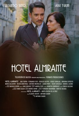 Hotel Almirante (2015) - Spanish Series - HD Streaming with English Subtitles