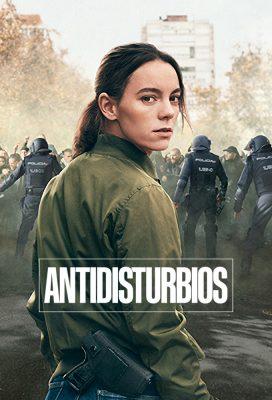 Antidisturbios (Riot Police) - Season 1 - Spanish Series - HD Streaming with English Subtitles