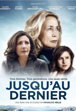Jusqu'au Dernier (A Family Secret) - Season 1 - French Series - HD Streaming with English Subtitles