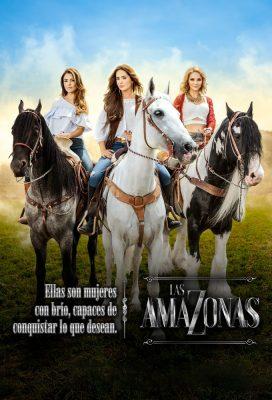 Las Amazonas (Amazonas) (2016) - Mexican Telenovela - HD Streaming with English Subtitles