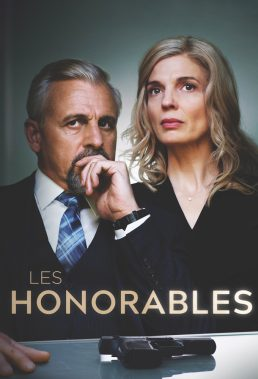 Les Honorables (The Honorable) - Season 1 - Canadian Series - HD Streaming with English Subtitles