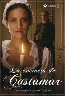 La cocinera de Castamar (The Cook of Castamar) - Season 1 - Spanish Drama - HD Streaming with English Subtitles