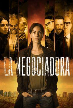 The Negotiator (La Negociadora) - Season 1 - Mexican Series - HD Streaming with English Subtitles