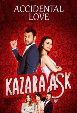 Kazara Aşk (Accidental Love) - Turkish Series - HD Streaming with English Subtitles