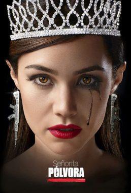 Señorita Pólvora (Miss Dynamite) (2021) - Spanish Language Telenovela - HD Streaming with English Subtitles