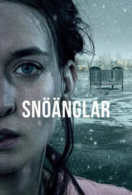 Snöänglar (Snow Angels) - Season 1 - Swedish Series - HD Streaming with English Subtitles