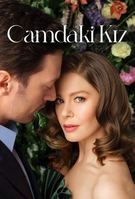 Camdaki Kız (Chrysalis) (2021) - Season 1 - Turkish Series - HD Streaming with English Subtitles